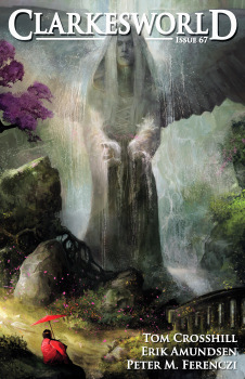 Clarkesworld Magazine Issue 67