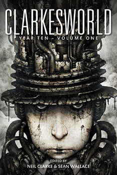 Clarkesworld Year Ten: Volume One