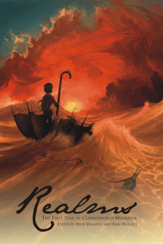 Realms: The First Year of Clarkesworld Magazine